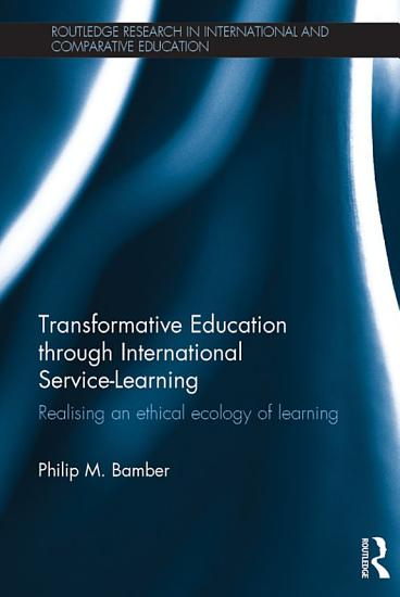 Transformative Education through International Service Learning PDF