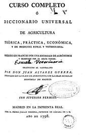 Curso completo ó Diccionario universal de agricultura teórica, práctica, económica, y de medicina rural y veterinaria: Volumen 2