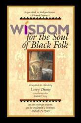 Wisdom For The Soul Of Black Folk Book PDF