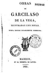 Obras de Garcilaso de La Vega, ilustradas con notas [de J. N. de Azara].
