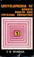 Encyclopaedia of Sports Health and Physical Education PDF