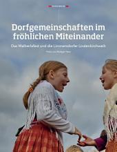 Dorfgemeinschaften im fröhlichen Miteinander: ECHT Oberfranken - Ausgabe 47