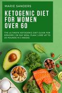 Ketogenic Diet For Women Over 60