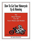 How to Get Your Motorcycle Up and Running
