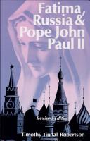 Fatima  Russia and Pope John Paul II PDF