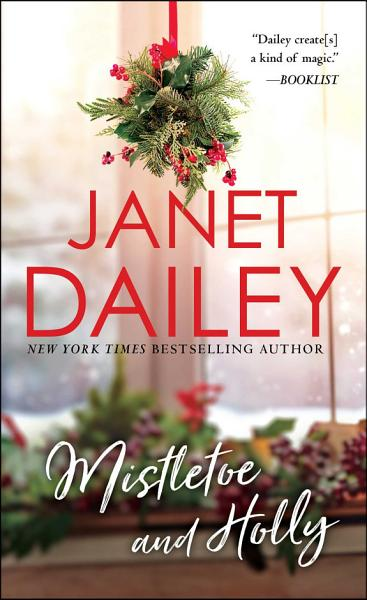 Download Mistletoe and Holly Book