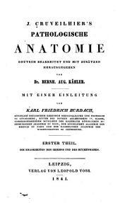 J. Cruveilhier's pathologische Anatomie: Deutsch bearbeitet und mit Zusätzen, Band 1