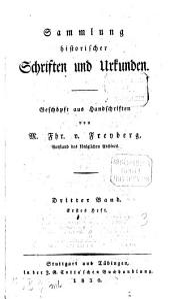 Sammlung historischer Schriften und Urkunden: Geschöpft aus Handschriften, Band 3