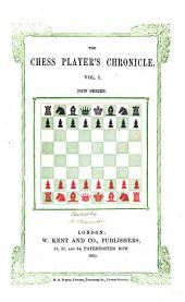 British Miscellany and Chess Player's Chronicle: Volume 14
