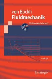 Fluidmechanik: Einführendes Lehrbuch, Ausgabe 2