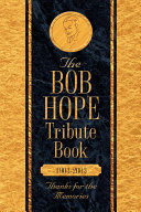 The Bob Hope Memorial Book