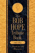 The Bob Hope Memorial Book