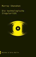Die technologische Singularit  t PDF