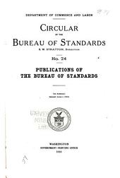 Circular of the Bureau of Standards: Issues 24-31