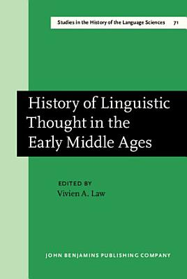 History of Linguistic Thought in the Early Middle Ages