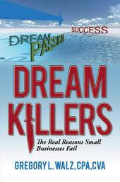 Dream Killers: The Real Reasons Small Businesses Fail
