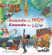 Sounds Are High, Sounds Are Low: I Wonder Why