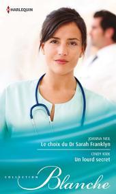 Le choix du Dr Sarah Franklyn - Un lourd secret