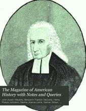 The Magazine of American History with Notes and Queries: Volume 13