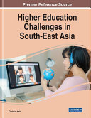 Higher Education Challenges in South-East Asia