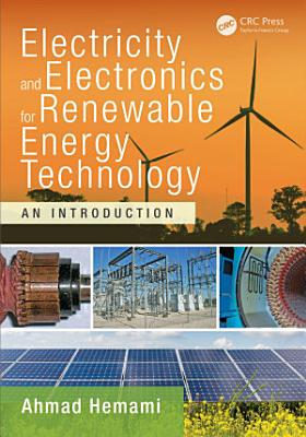 Electricity and Electronics for Renewable Energy Technology