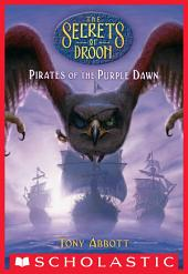 Pirates of the Purple Dawn (The Secrets of Droon #29)