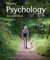Myers' Psychology for AP*: Edition 2