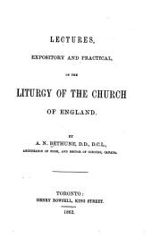 Lectures: Expository and Practical, on the Liturgy of the Church of England