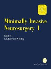 Minimally Invasive Neurosurgery I