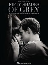 Fifty Shades of Grey Songbook: Original Motion Picture Soundtrack