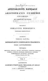 Aristophanis Comoediae: Volume 5