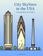 City Skylines in the USA Coloring Book for Toddlers 1