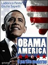 Obama, l'America e il partito moderno