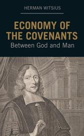 Economy of the Covenants Between God and Man
