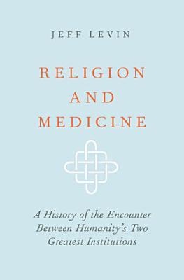 Religion and Medicine PDF