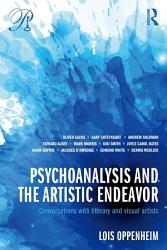 Psychoanalysis And The Artistic Endeavor Book PDF