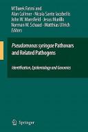 Pseudomonas syringae Pathovars and Related Pathogens - Identification, Epidemiology and Genomics