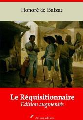 Le Réquisitionnaire: Nouvelle édition augmentée