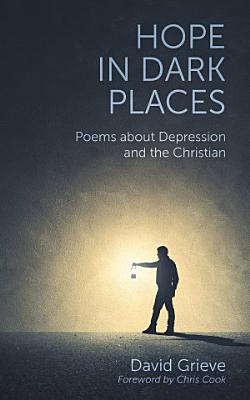 Hope in Dark Places