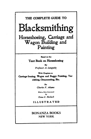 The Complete Guide to Blacksmithing