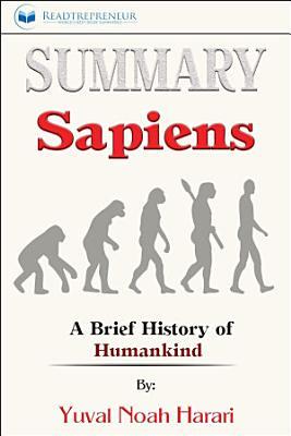 Summary  Sapiens  A Brief History of Humankind