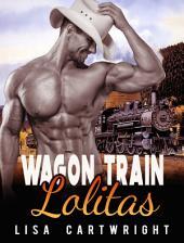 Wagon Train Lolitas