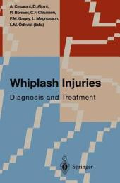 Whiplash Injuries: Diagnosis and Treatment