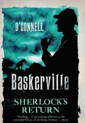 Baskerville: The Mysterious Tale of Sherlock's Return