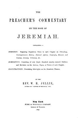 The Preacher s Complete Homiletical Commentary on the Old Testament  Jeremiah PDF