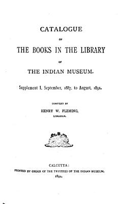 Catalogue of the Books in the Library of the Indian Museum PDF