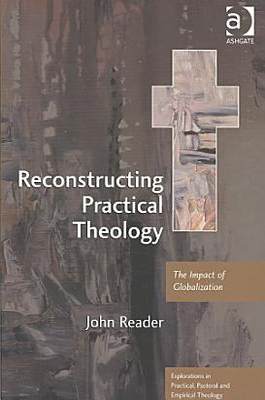 Reconstructing Practical Theology
