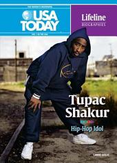Tupac Shakur: Hip-Hop Idol