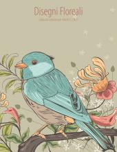 Disegni Floreali Libro da Colorare per Adulti 1, 2 & 3