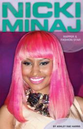 Nicki Minaj:: Rapper & Fashion Star